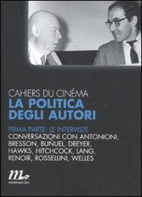Cahiers du cinéma. La politica degli autori