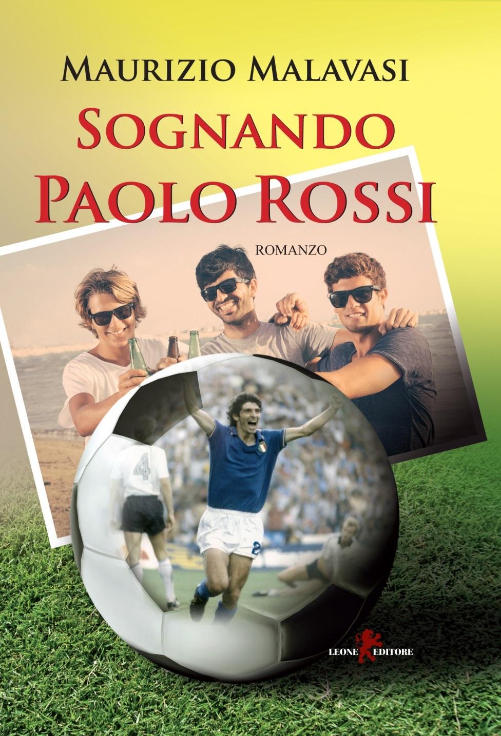 Sognando Paolo Rossi