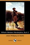 Wilhelm Meisters Wanderjahre, Buch 2(Dodo Press)