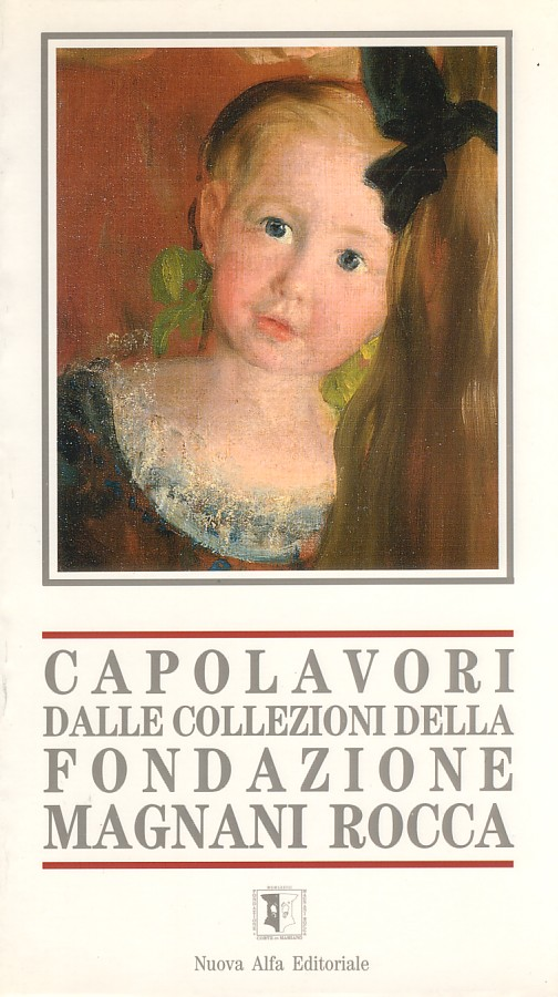 Capolavori dalle collezioni della Fondazione Magnani Rocca