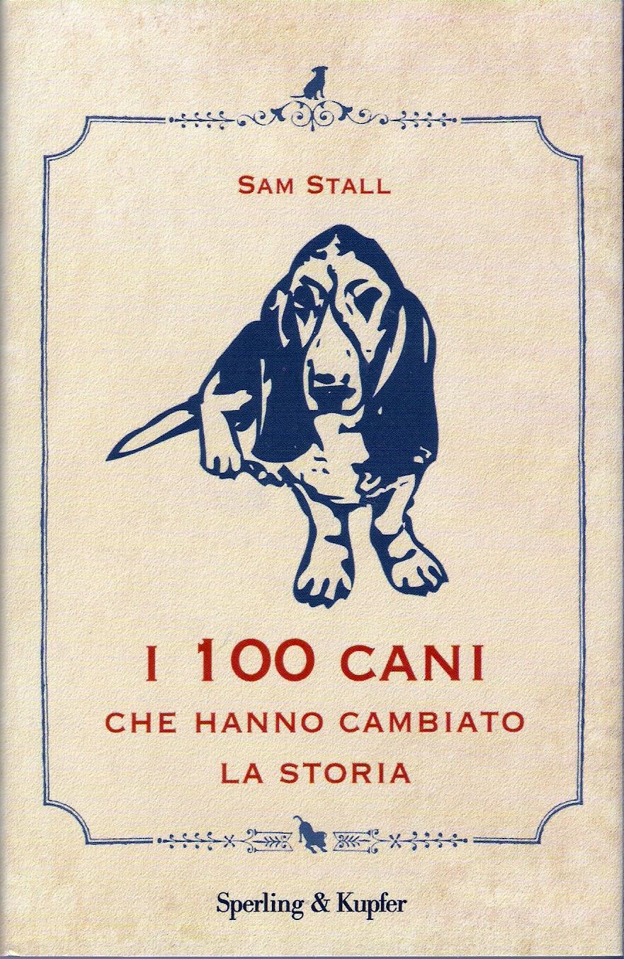 I 100 cani che hanno...