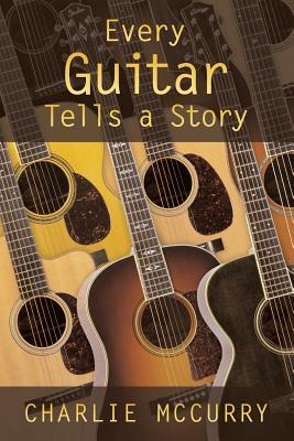 Every Guitar Tells A Story
