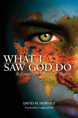What I Saw God Do