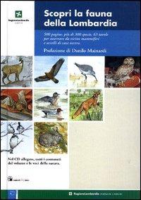 Scopri la fauna della Lombardia. Con CD-ROM