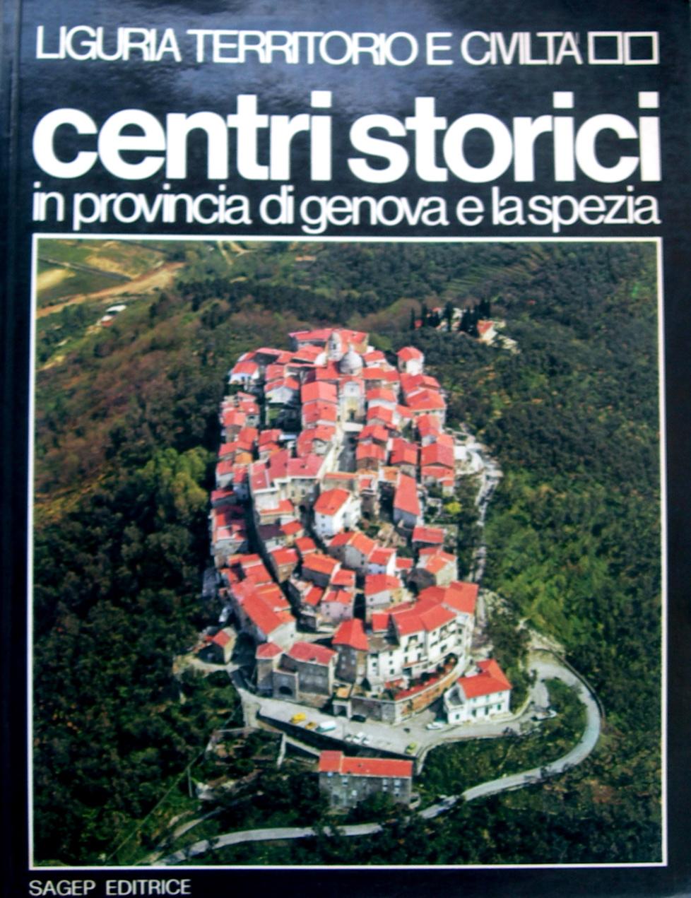 Centri storici in provincia di Genova e La Spezia