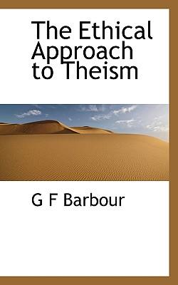 The Ethical Approach to Theism