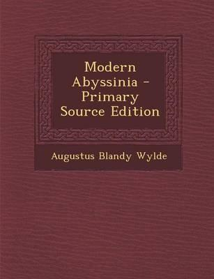 Modern Abyssinia - Primary Source Edition