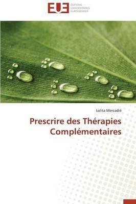 Prescrire des Therapies Complementaires