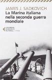 La Marina italiana nella seconda guerra mondiale