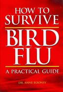 How to Survive Bird Flu