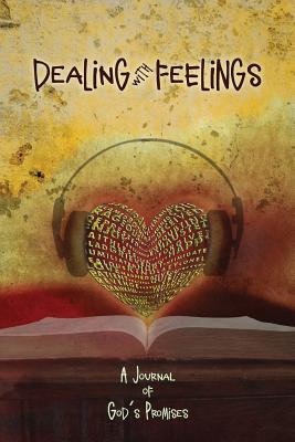 Dealing with Feelings, a Journal of God's Promises