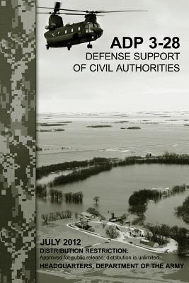 Defense Support of Civil Authorities Adp 3-28