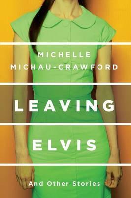 Leaving Elvis