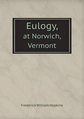 Eulogy, at Norwich, Vermont