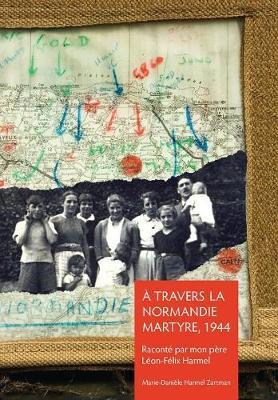 À Travers La Normandie Martyre