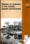 Review of Pollution in the African Aquatic Environment