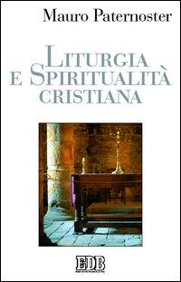 Liturgia e spiritualità cristiana