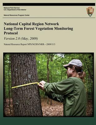 National Capital Region Network Long-Term Forest Vegetation Monitoring Protocol Version 2.0