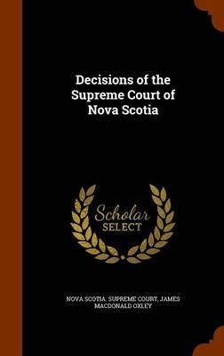Decisions of the Supreme Court of Nova Scotia