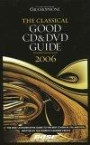 Gramophone Classical Good CD & DVD Guide 2006