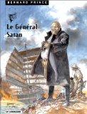 BERNARD PRINCE TOME 1 : LE GENERAL SATAN