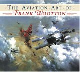 Aviation Art of Frank Wootton