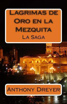 Lagrimas de Oro en la Mezquita/Tears of Gold in the Mosque