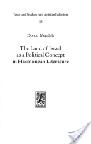The Land of Israel as a Political Concept in Hasmonean Literature