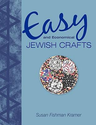 Easy and Economical Jewish Crafts