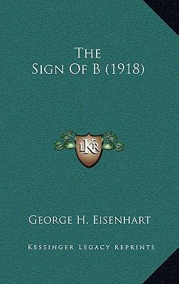 The Sign of B (1918)