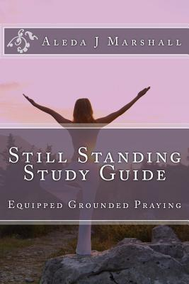 Still Standing Study Guide