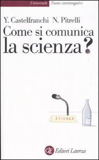 Come si comunica la scienza?