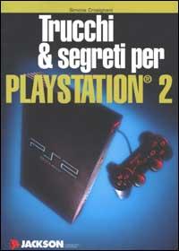 Trucchi & segreti per Playstation 2