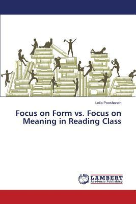 Focus on Form vs. Focus on Meaning in Reading Class