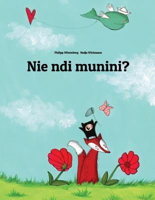 Nie Ndi Munini?
