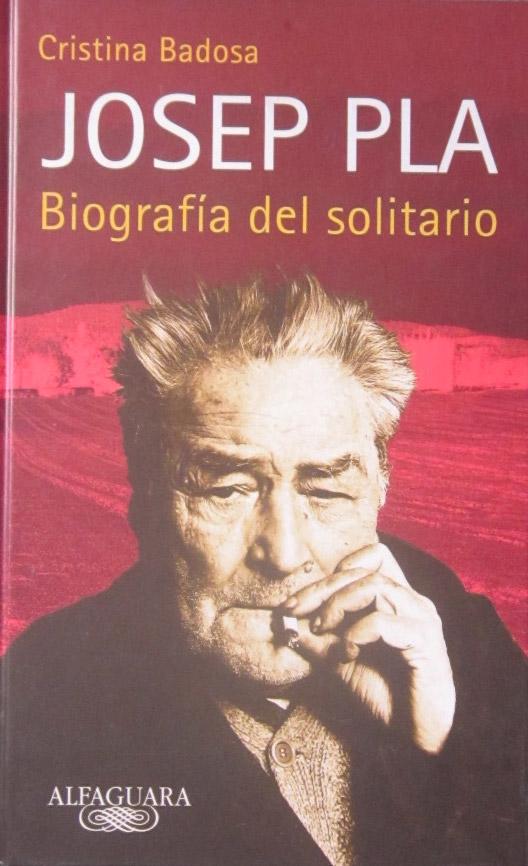 Biografía del solitario Josep Pla