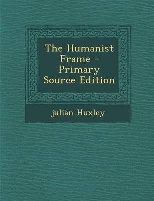 The Humanist Frame -...