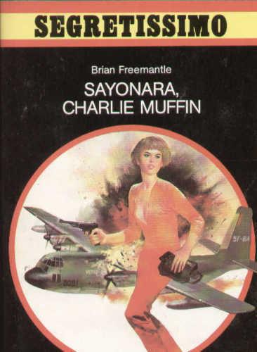 Sayonara, Charlie Muffin