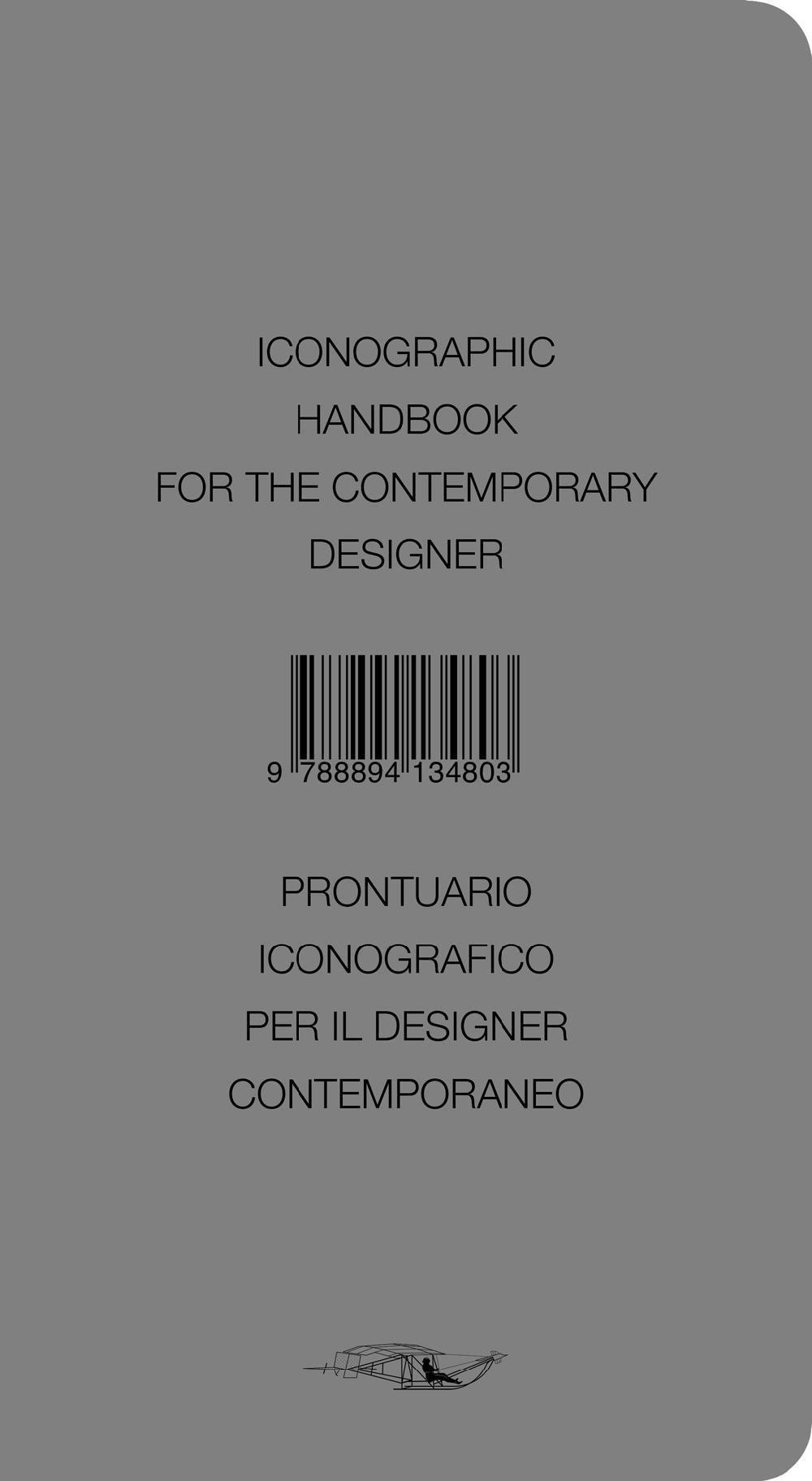 Iconographic Handbook for the Contemporary Designer - Prontuario iconografico per il designer contemporaneo