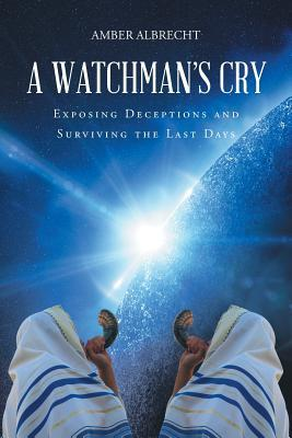 A Watchman's Cry