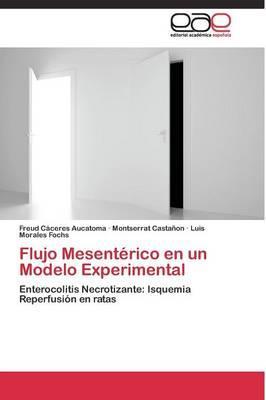Flujo Mesentérico en un Modelo Experimental
