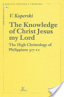 The Knowledge of Christ Jesus My Lord