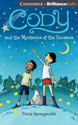 Cody and the Mysteries of the Universe