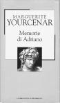 Memorie di Adriano seguite dai Taccuini di appunti
