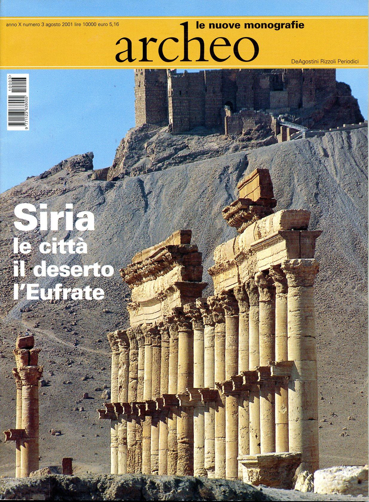Siria: le città, il deserto, l'Eufrate