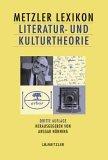 Metzler Lexikon Literatur- und Kulturtheorie