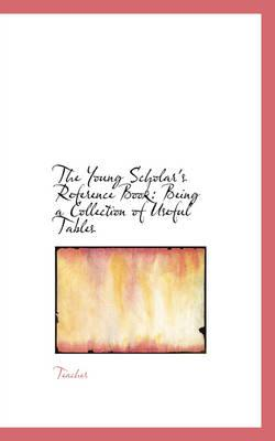 The Young Scholar's Reference Book