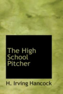 The High School Pitc...