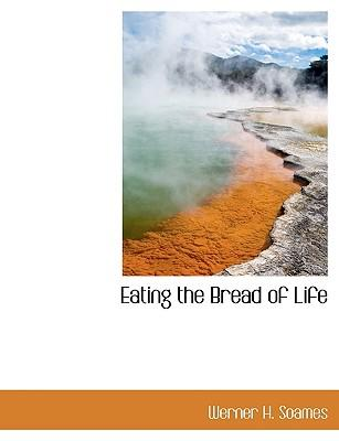 Eating the Bread of Life