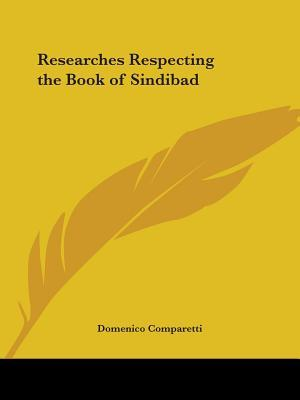 Researches Respecting the Book of Sindibad 1882